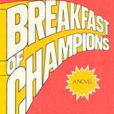 """The last time I conversed with my brother was the night before Thanksgiving; he told me I need to read """"The Breakfast of Champions"""" as soon as he finished it. He said """"that book can probably give you a pretty good idea of how I tend to think about stuff"""". - Megan"""