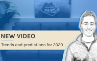 NEW VIDEO: Trends and predictions for 2020
